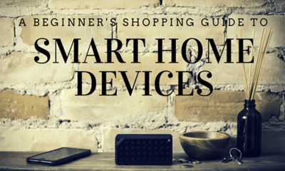 A Beginners Shopping Guide to Smart Home Devices 1024x1024 min